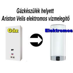 Gázkészülék helyett Ariston Velis 50 EVO EU  elektromos vizmelegitő villanybojler. Komplex csomagban